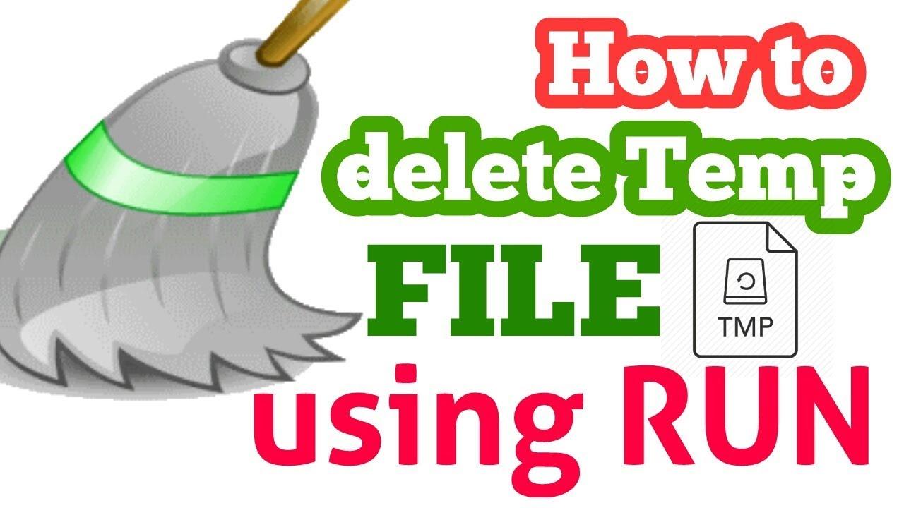 How To Delete Temporary Files Windows 7 using run | Delete ...