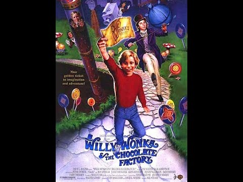 Willy Wonka and the Chocolate Factory  Movie