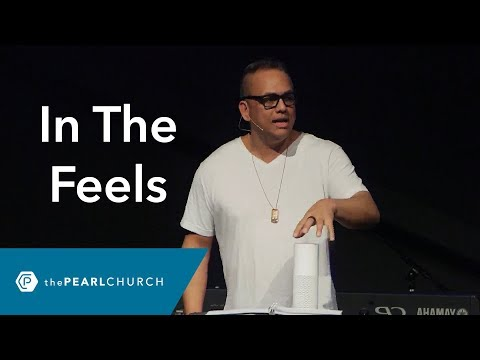 In The Feels | Pastor Doug Lasit