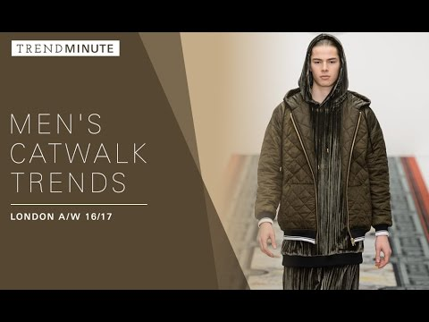 Trend Minute: London A/W 16/17 Mens Catwalk Trends