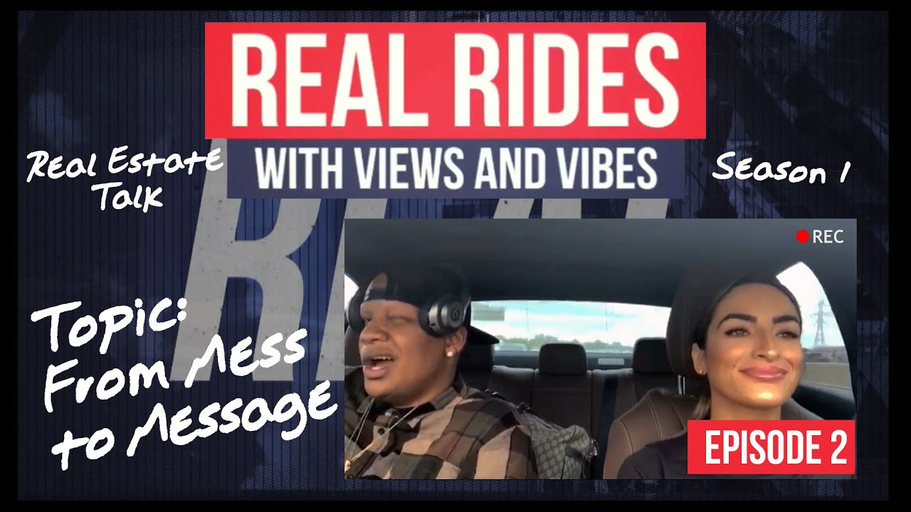 Download From Mess to Message | Real Rides Season 1 Ep. 2 | Real Estate Talk