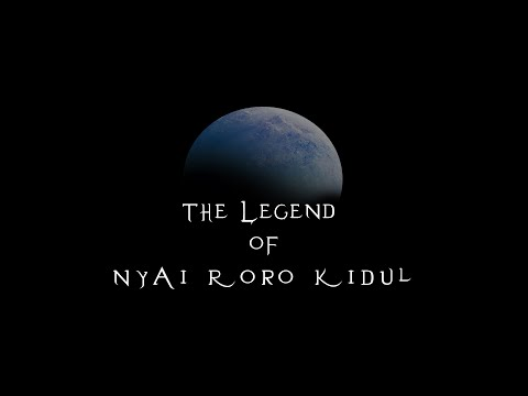 The Legend of Nyai Roro Kidul