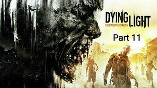 Dying Light_Прохождение. Часть 11