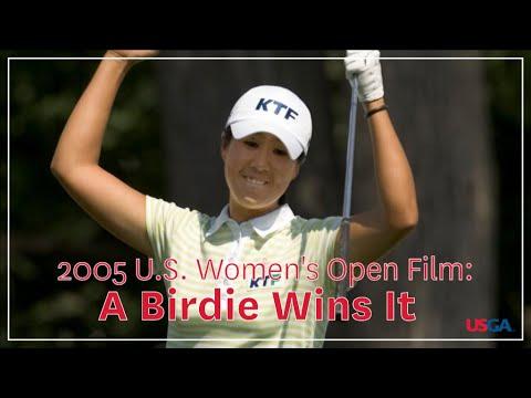 """2005 U.S. Women's Open Film: """"A Birdie Wins It"""""""