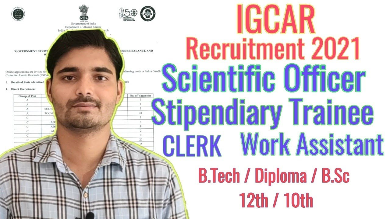 IGCAR RECRUITMENT 2021, Scientific Officer, Stipendiary Trainee, UDC, WORK ASSISTANT |Chemical Pedia