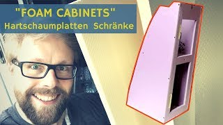 Wohnmobil Schrank aus XPS Hartschaumplatten bauen (Foam Cabinets)
