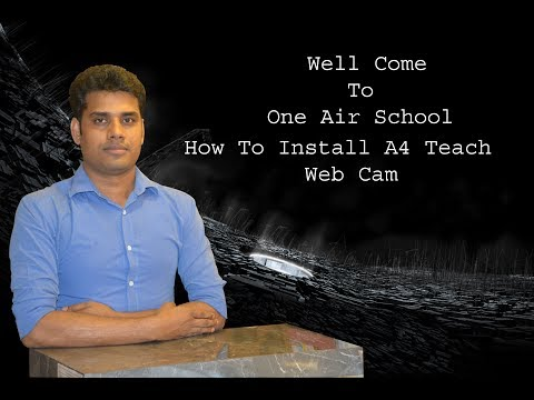 How To Download And Insatall A4 Teach Web Cam