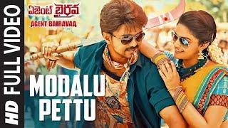 Modalu Pettu Full Video Song    Agent Bairavaa Songs    Vijay, Keerthy Suresh    Telugu Songs