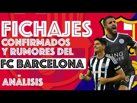Fichajes confirmados y rumores del FC Barcelona | Transfer Rumours & Signings 2016