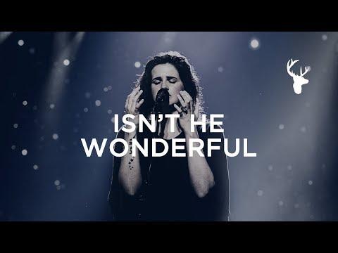 Isn't He Wonderful (Spontaneous) - Amanda Cook + Jeremy Ridd