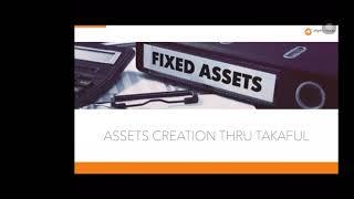 Asset Creation Thru Takaful