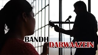Bandh Darwaazein | The untold story of an Indian woman | A very touching music video