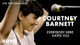 Courtney Barnett - Everybody Here Hates You - Live Performance | Vevo