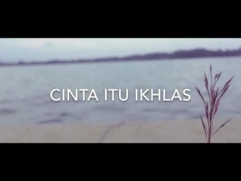 CINTA ITU IKHLAS (Love story)