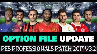 OPTION FILE UPDATE PROFESSIONALS PATCH 3.2 DOWNLOAD PES 2017 PC