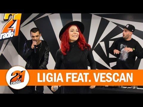 Ligia - Fraiero Feat. Vescan (LIVE @ RADIO 21)