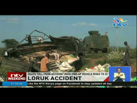 Death toll from Loruk accident involving Administration Police vehicle rises to 22