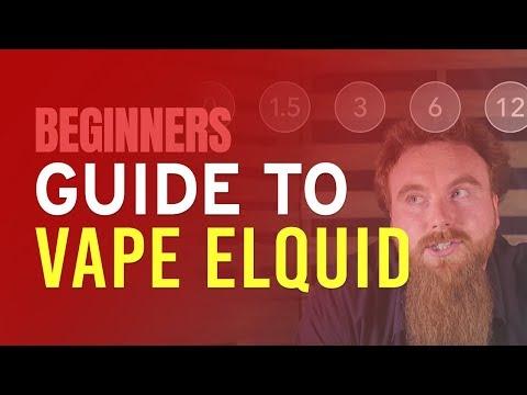 Beginners Guide to Vape eLiquid