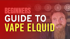 Beginners Guide to Vape eLiquid