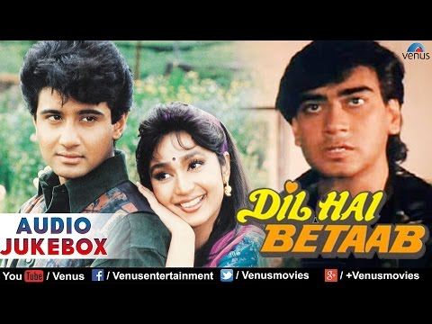 Dil Hai Betaab Full Songs Jukebox | Best Hindi Songs | Bollywood Romantic Songs | Ajay Devgan