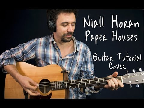 Niall Horan - Paper Houses GUITAR TUTORIAL w TAB/Paper Houses GUITAR LESSON Guitar Cover How To play