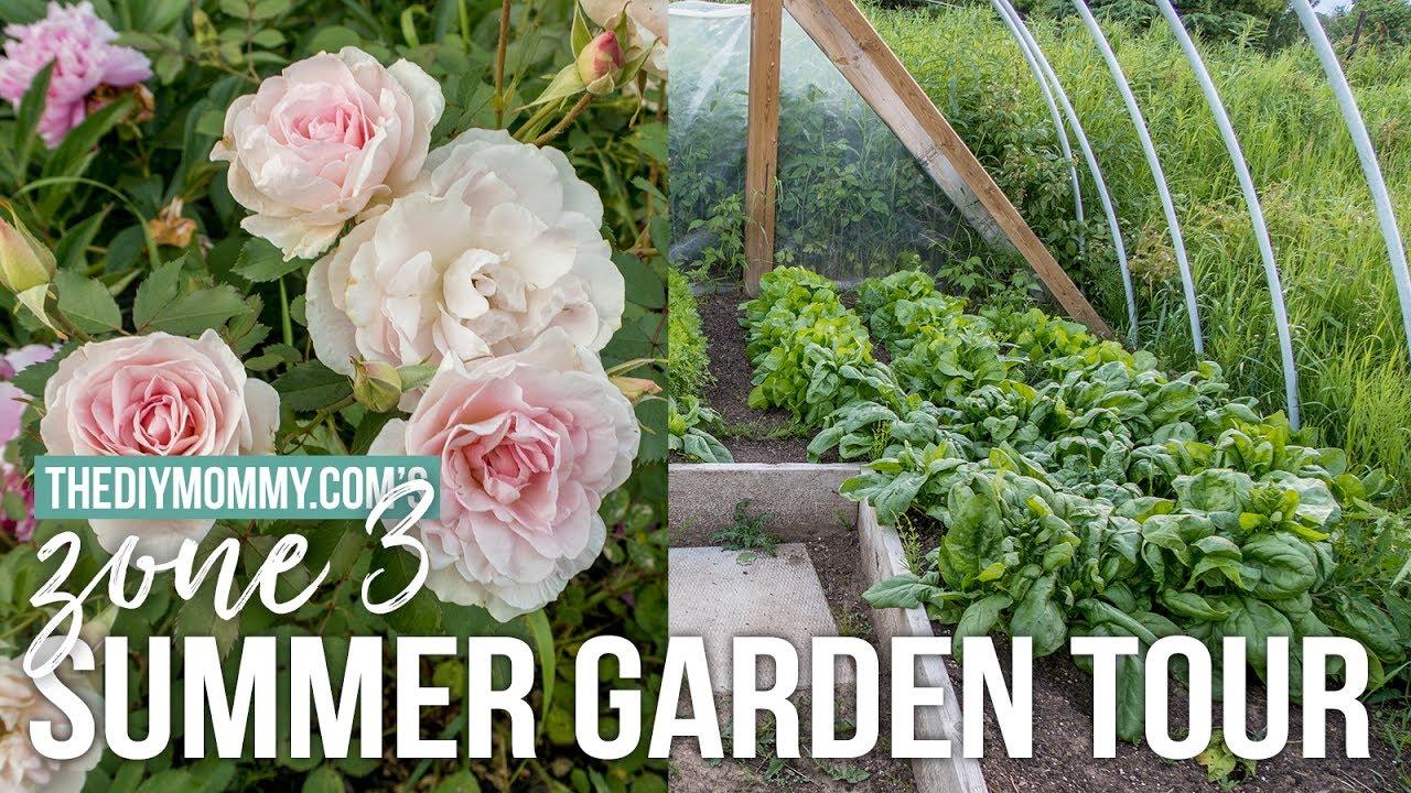 2017 Summer Garden Tour | Zone 3 Flowers U0026 Veggies!