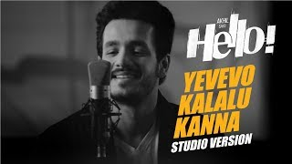 Yevevo Kalalu Kanna Song (Studio Version) || HELLO! || Akhil Akkineni, Kalyani Priyadarshan