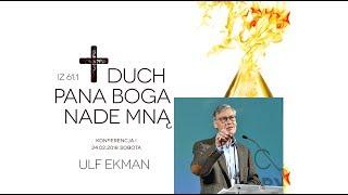 """ULF EKMAN - """"Osoba, głos i prowadzenie Ducha Świętego"""" 24.02.2018"""