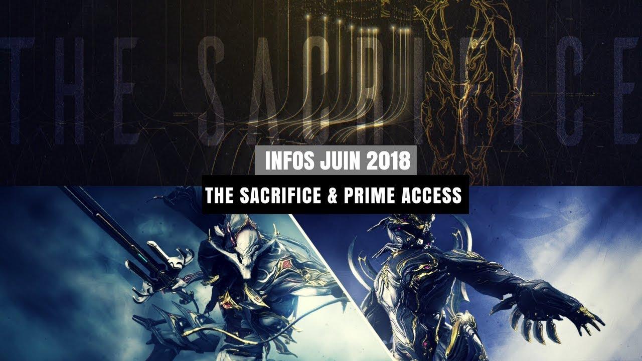 Warframe   Infos Juin 2018 - The Sacrifice & Prime Access [FR]