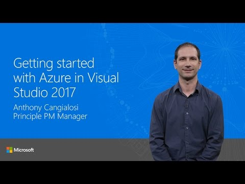 Getting started with Azure in Visual Studio2017