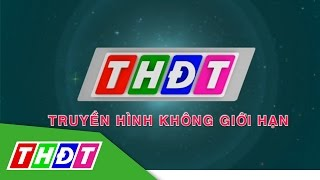 Kênh Youtube chính thức của Truyền hình Đồng Tháp | THDT