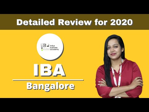 IBA - Bangalore | Admission | Placement | Fees | Course - Detailed Review for 2020