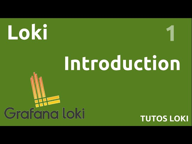 LOKI - 1. INTRODUCTION ET PRESENTATION
