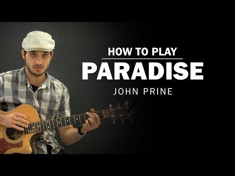 Paradise (John Prine) | How To Play | Beginner Guitar Lesson