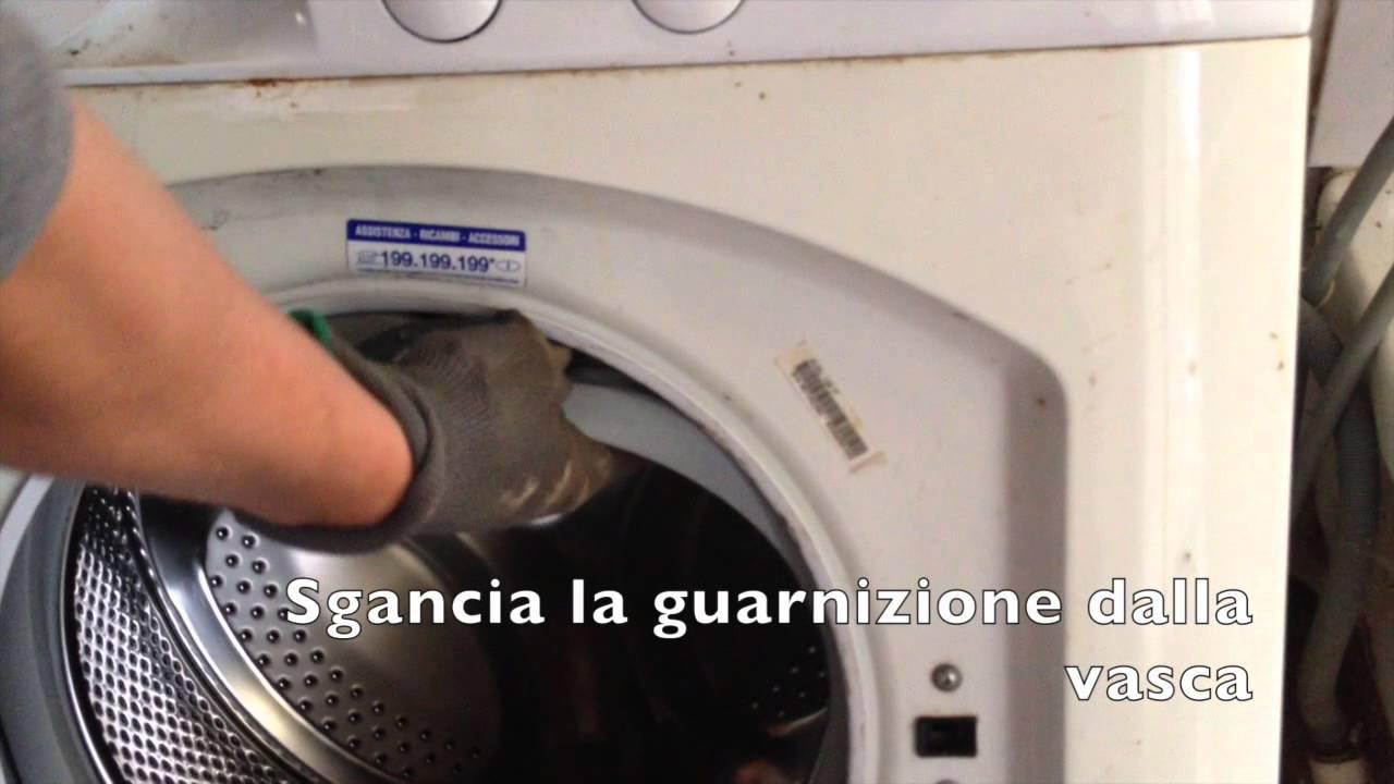 Smontare Guarnizione Lavatrice - YouTube