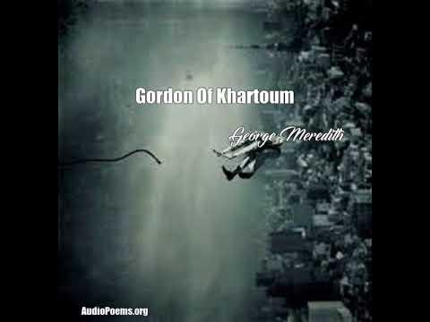 Gordon Of Khartoum (George Meredith Poem)