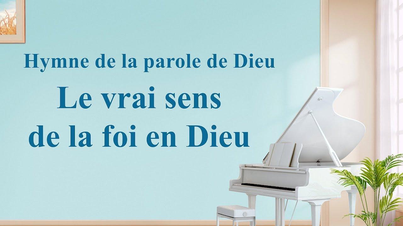 Musique chrétienne en français « Le vrai sens de la foi en Dieu »