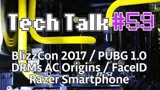 Tech Talk #59 - Télephone Razer / DRMs et CPU sur AC Origins / Mon problème avec FaceID [Live]