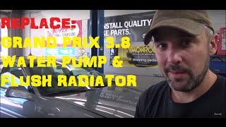 Pontiac Grand Prix 3.8 - Water Pump Replacement