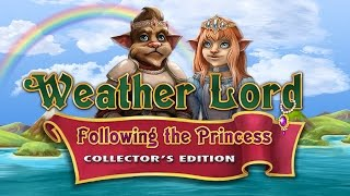 Weather Lord: Following the Princess Collector
