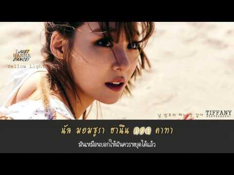 [Karaoke/Thaisub] TIFFANY(티파니) - Yellow Light(옐로우 라이트)