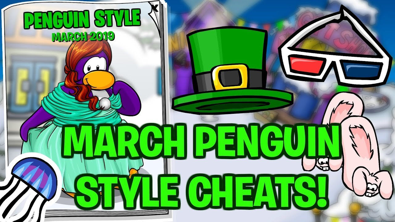 March Penguin Style Cheats 2019! (Club Penguin Rewritten)