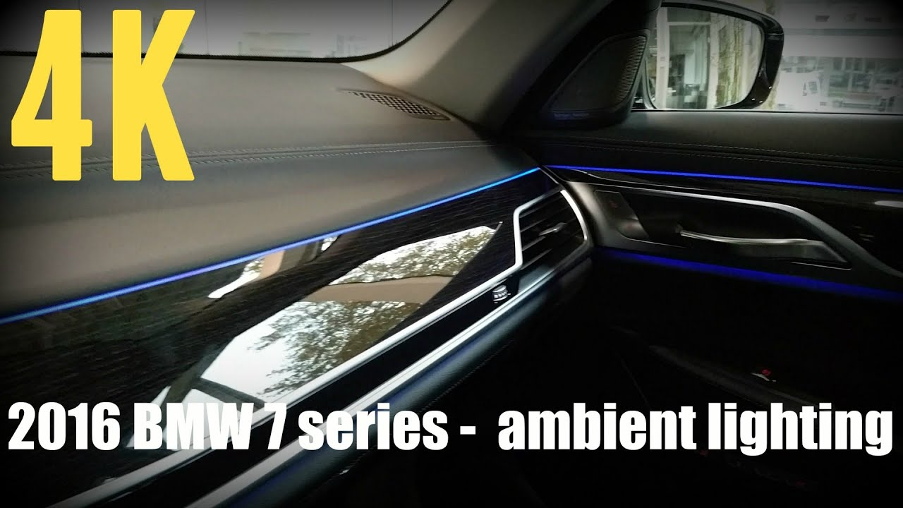 New 2016 Bmw 7 Series Ambient Lighting All Colors 4k