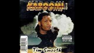 "TIM SMOOTH - ""KABOOOM"" PRODUCED BY ICEMIKE1200"