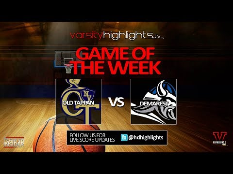 Demarest vs Old Tappan Basketball - Game Of The Week