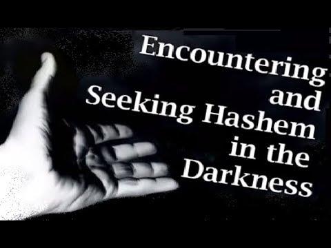 ENCOUNTERING & SEEKING GOD IN THE DARKNESS - Rabbi Skobac - Jews for Judaism (Torah, Shoah Shabbat)