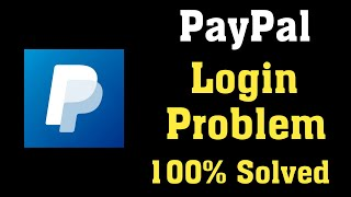 How To Fix Paypal Account Log In Problem Solved How To Log Into Paypal Account Youtube