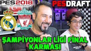 ŞAMPİYONLAR LİGİ FİNAL KARMASI CHALLENGE! | | PES 2018 PESDRAFT