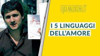 I cinque linguaggi dell'amore - LibroTerapia#24