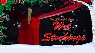 Wet Stockings ~By The Shameful Choir~